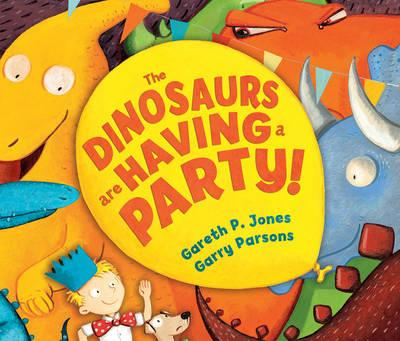 Dinosaurs are Having a Party! (BOK)