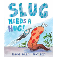 Slug Needs a Hug (BOK)