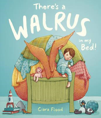 There's a Walrus in My Bed! (BOK)