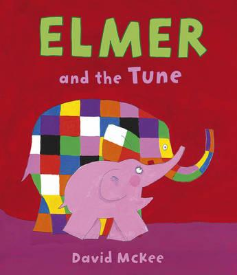 Elmer and the Tune (BOK)