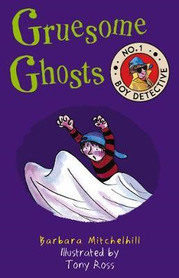 Gruesome Ghosts (No. 1 Boy Detective) (BOK)