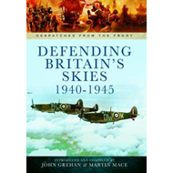 Defending Britain's Skies 1940-1945 (BOK)