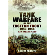 Tank Warfare on the Eastern Front 1943-1945 (BOK)