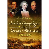 British Campaigns in the South Atlantic 1805-1807 (BOK)