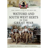 Watford & South West Herts in the Great War (BOK)