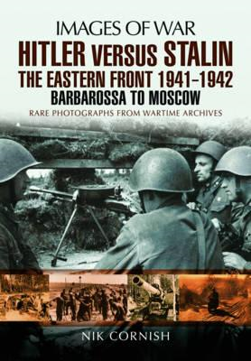 Hitler versus Stalin: The Eastern Front 1941 - 1942 (BOK)