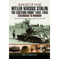Hitler versus Stalin: The Eastern Front 1942 - 1943 (BOK)