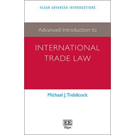 Advanced Introduction to International Trade Law (BOK)