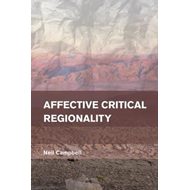 Affective Critical Regionality (BOK)