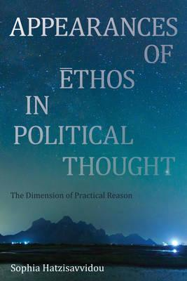 Appearances of Ethos in Political Thought (BOK)