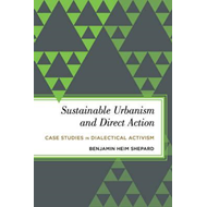 Sustainable Urbanism and Direct Action (BOK)