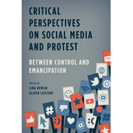 Critical Perspectives on Social Media and Protest (BOK)