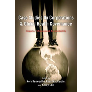 Case Studies on Corporations and Global Health Governance (BOK)