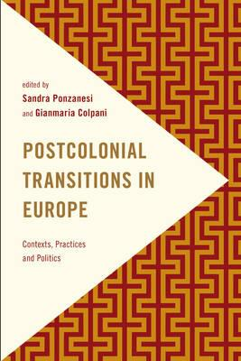 Postcolonial Transitions in Europe (BOK)