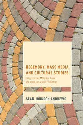 Hegemony, Mass Media and Cultural Studies (BOK)