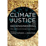 Climate Justice and Geoengineering (BOK)