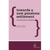 Towards a New Pensions Settlement (BOK)