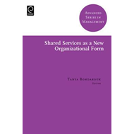 Shared Services as a New Organizational Form (BOK)