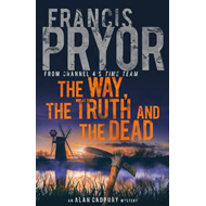Way, the Truth and the Dead (BOK)