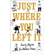 Just Where You Left It... and Other Poems (BOK)