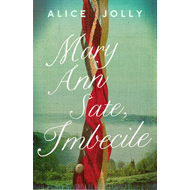 Mary Ann Sate, Imbecile (BOK)