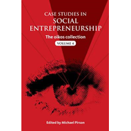Case Studies in Social Entrepreneurship (BOK)