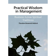 Practical Wisdom in Management (BOK)