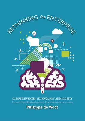 Rethinking the Enterprise: Competitiveness, Technology and Society (BOK)
