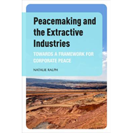 Peacemaking and the Extractive Industries (BOK)