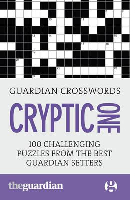 Guardian Cryptic Crosswords: 1 (BOK)
