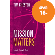 Produktbilde for Mission Matters - Love Says Go (BOK)