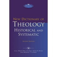 New Dictionary of Theology: Historic and Systematic (BOK)