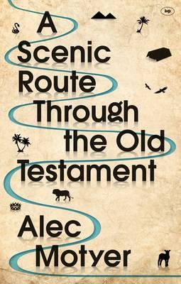 Scenic Route Through the Old Testament (BOK)