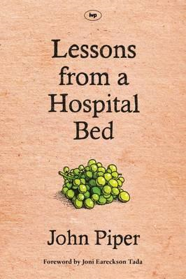 Lessons from a Hospital Bed (BOK)