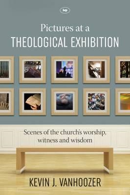 Pictures at a Theological Exhibition (BOK)
