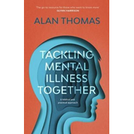 Tackling Mental Illness Together (BOK)