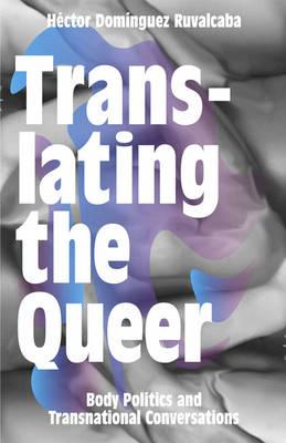 Translating the Queer (BOK)