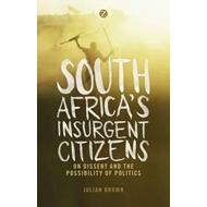 South Africa's Insurgent Citizens (BOK)