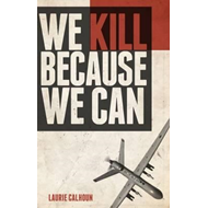 We Kill Because We Can (BOK)
