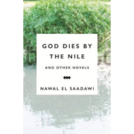 God Dies by the Nile and Other Novels (BOK)