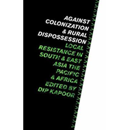 Against Colonization and Rural Dispossession (BOK)