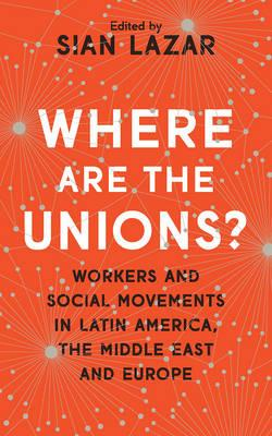 Where Are The Unions? (BOK)