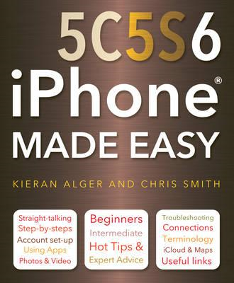 iPhone 5C, 5S and 6 Made Easy (BOK)