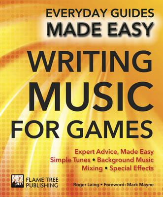 Making Music for Games (BOK)