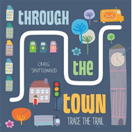 Trace the Trail: Through the Town (BOK)