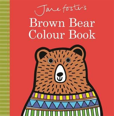 Jane Foster's Brown Bear Colour Book (BOK)