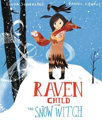 Raven Child and the Snow-Witch (BOK)