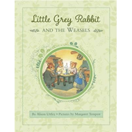 Little Grey Rabbit: Rabbit and the Weasels (BOK)