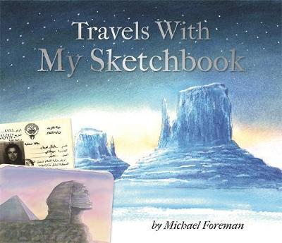 Michael Foreman: Travels With My Sketchbook (BOK)