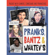 Pranks, Bants & Whatev's FanBook (BOK)